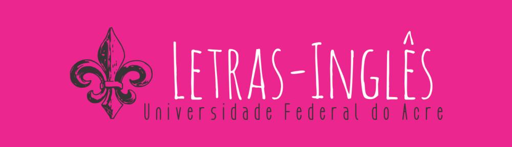 Curso de Letras/Inglês da Ufac